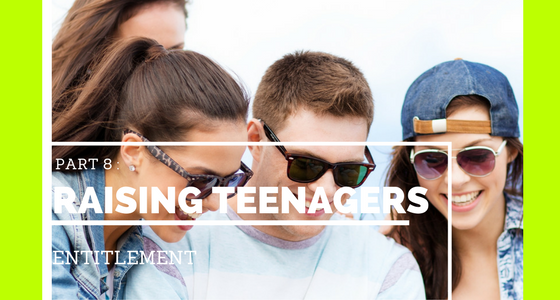 Raising Teens Entitlement