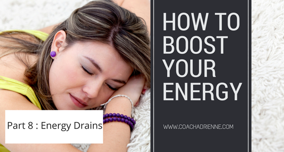 Things that drain your energy