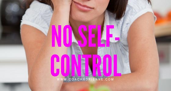 you're overweight because you have no self-control